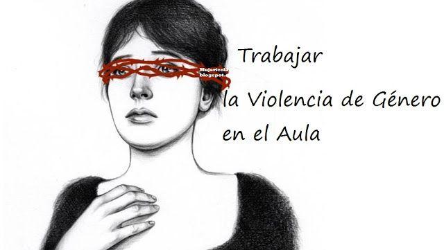 Trabajar la Violencia de Género en el Aula