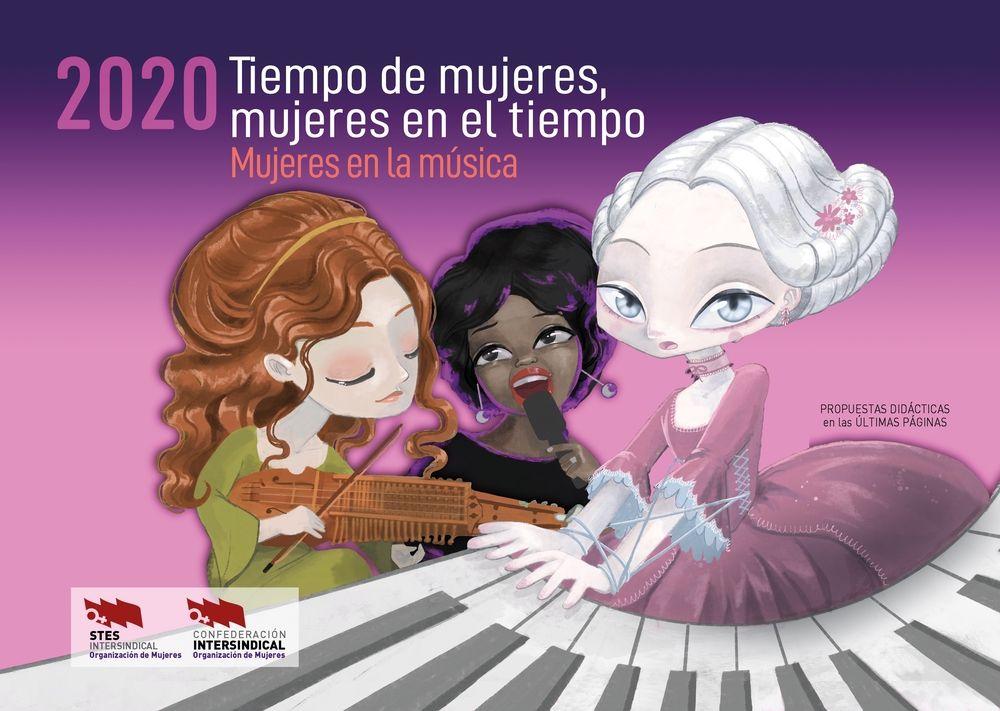 Calendario 2020 Tiempo de mujeres, mujeres en el tiempo. Mujeres en la Música
