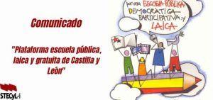 Plataforma por la Escuela Pública Laica y Gratuita de CyL y el Foro por la Educación de CyL.